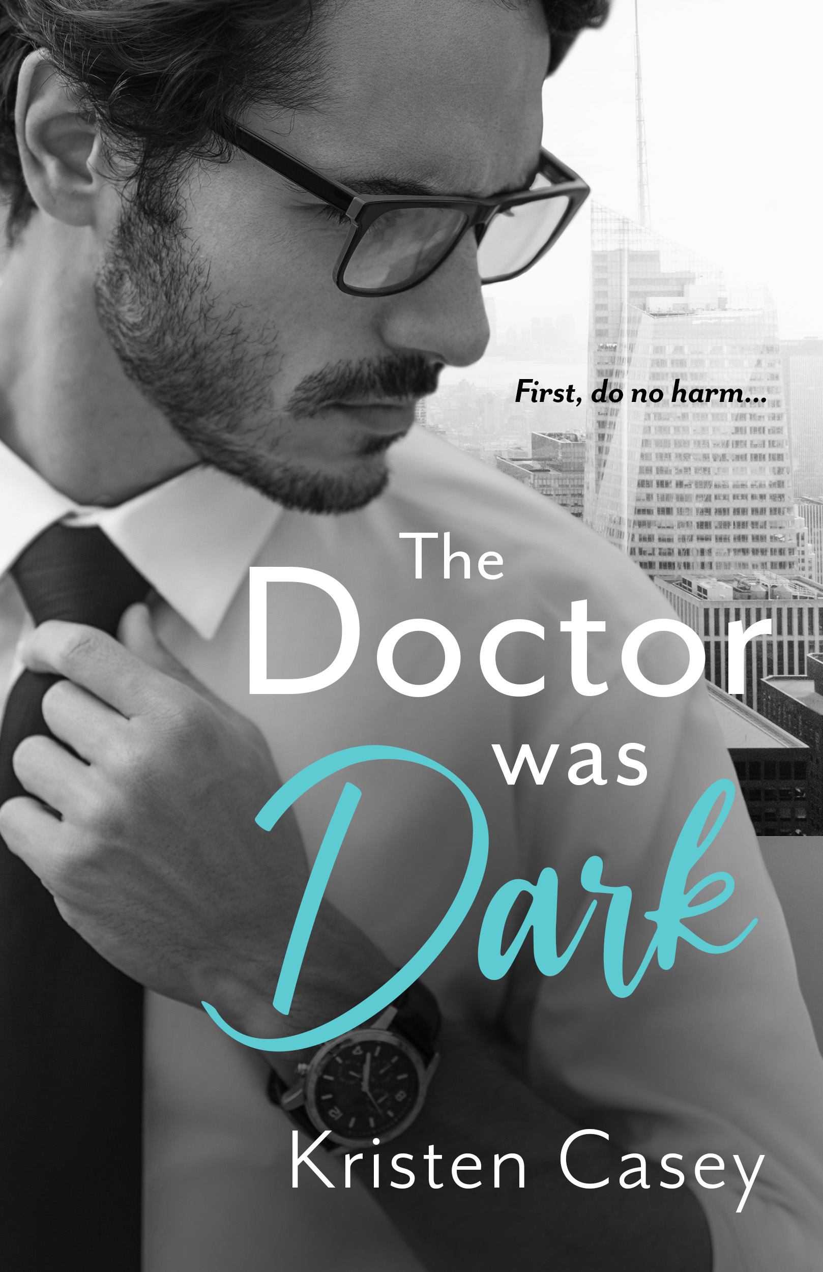 Book cover of The Doctor was Dark, showing a handsome man's profile with a cityscape in the background.